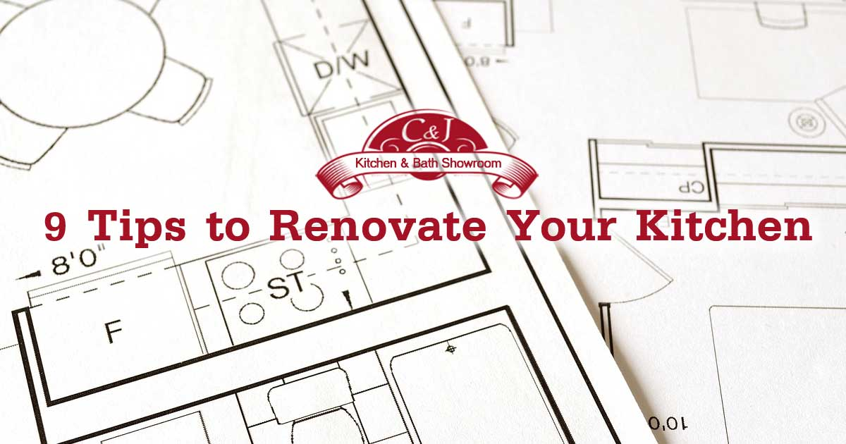 Custom kitchen design, remodeling - 9 Tips to Renovate Your Kitchen | C and J Wood Design